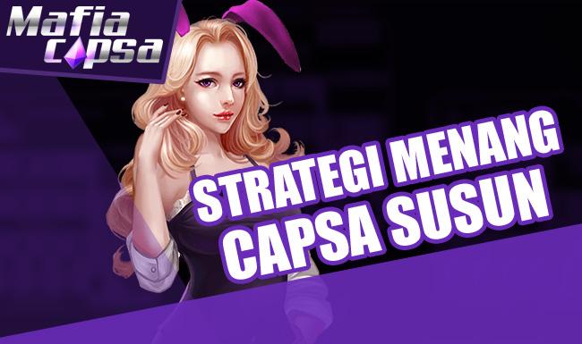 Strategi Menang Capsa Susun Online